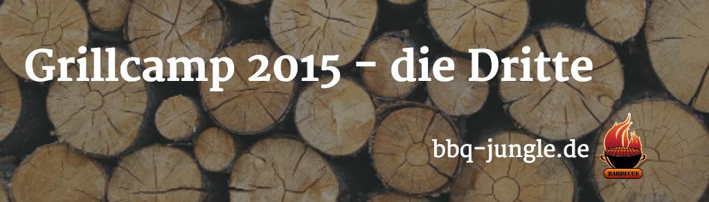 Grillcamp Hamburg 2015 – die Dritte