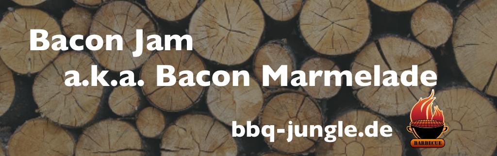 Bacon Jam – Bacon Marmelade